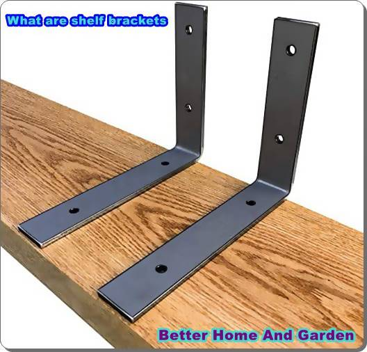 What are shelf brackets and their use