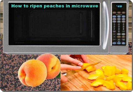 How to ripen peaches in microwave