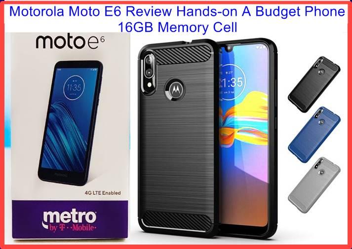Moto E6 Review